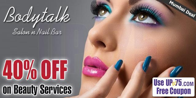 Bodytalk Salon n Nail Bar offers India