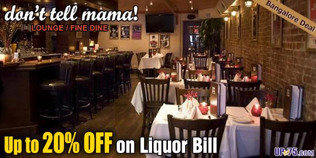 Dont Tell Mama offers India