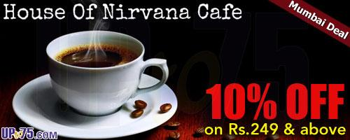 House Of Nirvana Cafe offers India
