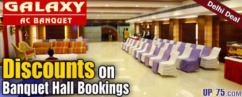 Galaxy AC Banquet offers India