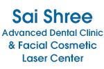 Sai Shree Advanced Dental and Facial Center in