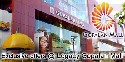 Legacy Gopalan Mall - Bangalore  Sale Offers India