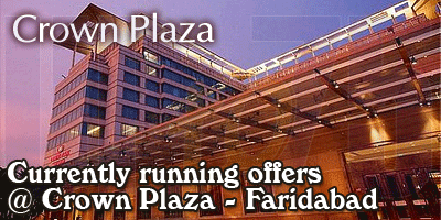 Crown Plaza - Faridabad Sale Offers India