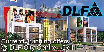 DLF City Centre Mall - Delhi Sale Offers India