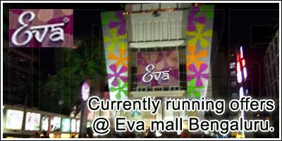 Eva Mall - Bangalore Sale Offers India