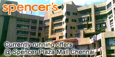Spencer Plaza Mall - Chennai Sale Offers India