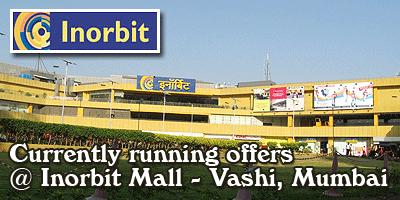 Inorbit Mall - Vashi Mumbai Sale Offers India