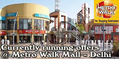 Metro Walk Mall - Delhi Sale Offers India