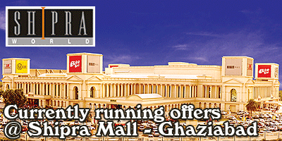 Shipra Mall - Ghaziabad  Sale Offers India