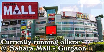 Sahara Mall - Gurgaon Sale Offers India