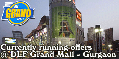 DLF Grand Mall - Gurgaon   Sale Offers India
