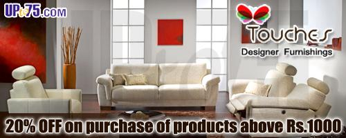 Touches  Designer Furnishings offers India