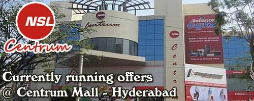 Centrum Mall - Hyderabad Sale Offers India