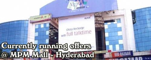 MPM Mall - Hyderabad Sale Offers India