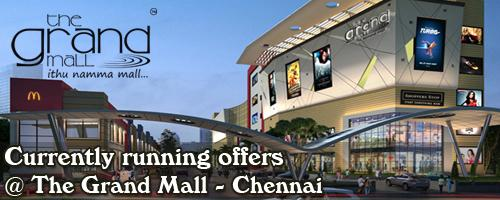 The Grand Mall - Chennai Sale Offers India