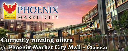 Phoenix Market City Mall - Chennai Sale Offers India