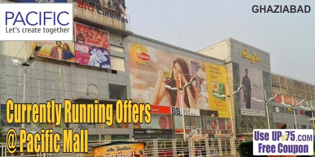 Pacific Mall - Ghaziabad Sale Offers India