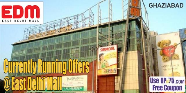 East Delhi Mall - Ghaziabad Sale Offers India