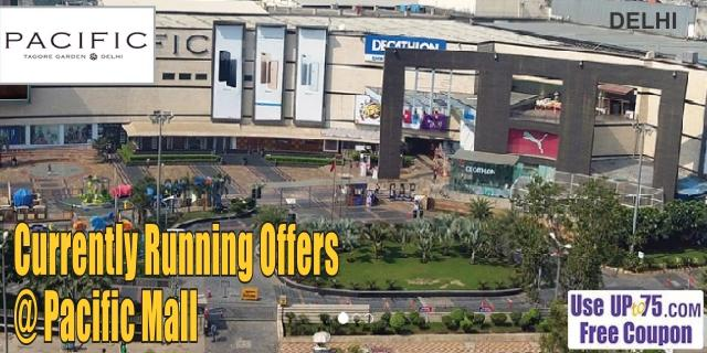 Pacific Mall - Delhi Sale Offers India