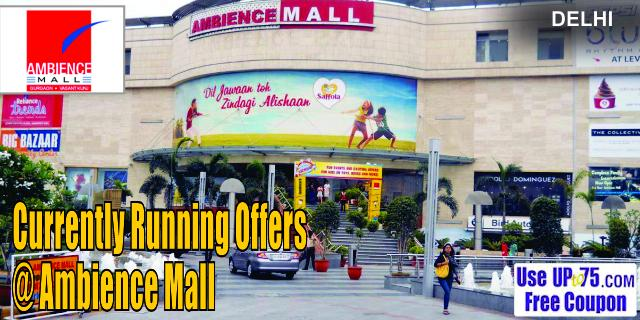 Ambience Mall - Delhi Sale Offers India