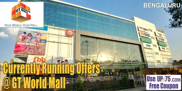 GT World Mall - Bengaluru Sale Offers India