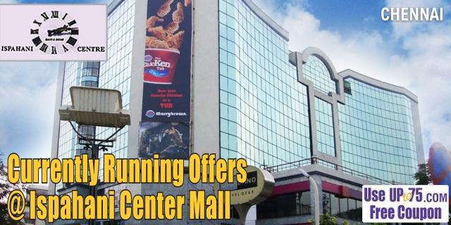 Ispahani Centre Chennai Sale Offers India