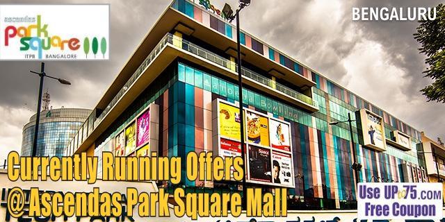 Ascendas Park Square Mall - Bengaluru Sale Offers India