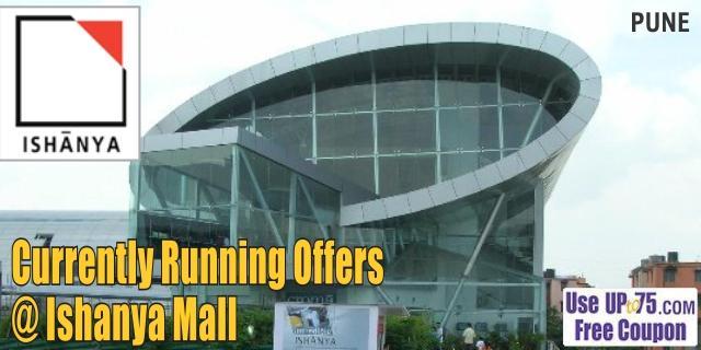 Ishanya Mall - Pune Sale Offers India