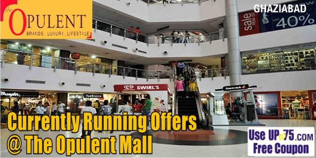 The Opulent Mall - Ghaziabad Sale Offers India