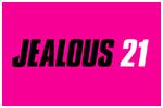 Jealous 21 in