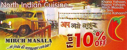 Mirch Masala Restaurant offers India